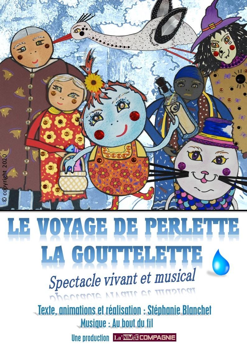 Le voyage de Perlette la gouttelette. Spectacle musical jeune public. 2021